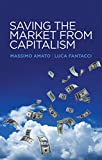 img - for Saving the Market from Capitalism: Ideas for an Alternative Finance book / textbook / text book