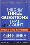 img - for Only Three Questions That Still Count: Investing by Knowing What Others Don't by Kenneth L. Fisher (20-Apr-2012) Hardcover book / textbook / text book