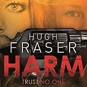 Harm | Hugh Fraser