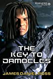 The Key to Damocles, James Daniel Ross, 1937051501