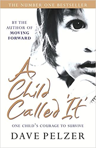 A Child Called It: Amazon.co.uk: Dave Pelzer: 8601404422843: Books