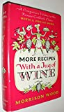 More Recipes with a Jug of Wine, Morrison Wood, 0374212600