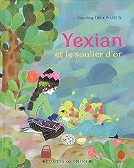 Yexian et le soulier d'or par Chun-Liang Yeh