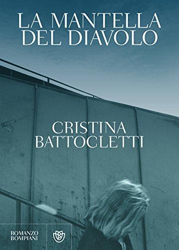 La mantella del diavolo (Romanzi Bompiani) (Italian Edition)