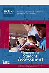 Resources for Student Assessment (National Educational Technology Standards for Students) Paperback