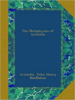 Book The Metaphysics of Aristotle