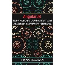 AngularJS 2.0: Easy Web App Development with Javascript Framework AngularJS