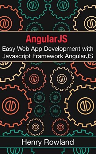 Amazon com: AngularJS 2 0: Easy Web App Development with Javascript