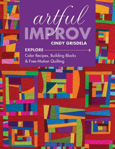 Artful Improv Explore Color Recipes Building Blocks Free Motion