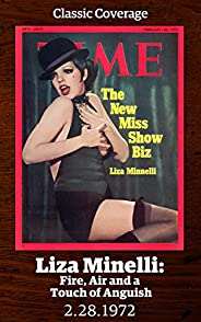 Liza Minnelli: Fire, Air and a Touch of Anguish (Singles Classic)