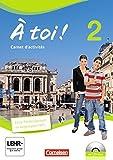 À toi! - Vier- und fünfbändige Ausgabe: Band 2 - Carnet d'activités mit CD-Extra und eingelegtem Förderheft: CD-ROM und CD auf einem Datenträger