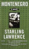 img - for Montenegro by Starling Lawrence (1998-08-01) book / textbook / text book