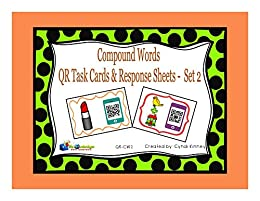 Compound Words QR Task Cards & Response Sheets - Set 2 by [Kinney, Cyndi]