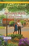 An Unlikely Match, Arlene James, 037387667X