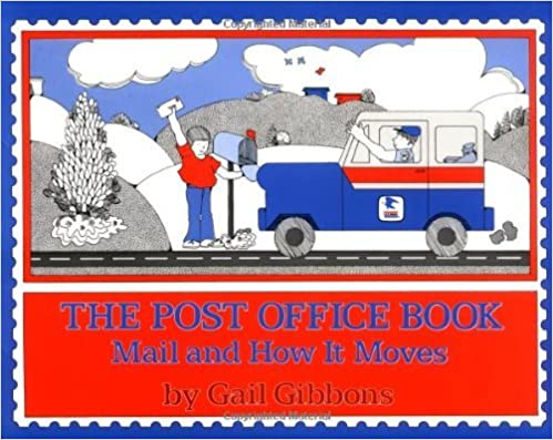 Book The Post Office Book: Mail and How It Moves by Gail Gibbons (1986-05-23)