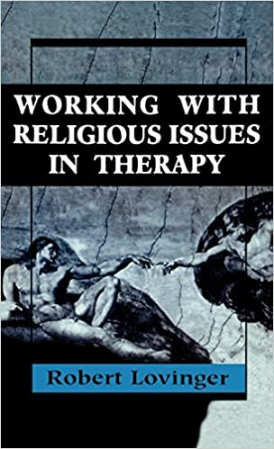Working Religious Issues In Therapy