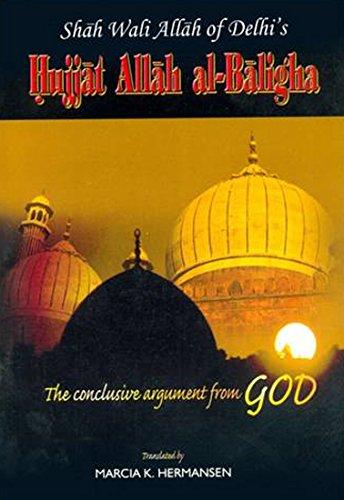 Shah Wali Allah of Delhi Hujjat Allah Al Balighah ebook