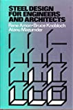 Steel Design for Engineers and Architects, Rene Amon, 0442202970