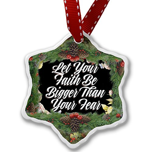 Christmas Ornament Floral Border Let Your Faith Be Bigger Than Your Fear - Neonblond by NEONBLOND