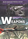 The History of Weapons, Judith Herbst, 0822538059