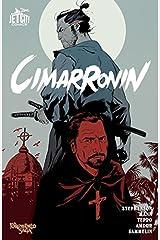 Cimarronin: A Samurai in New Spain (Collected Edition) (The Foreworld Saga: Cimarronin) Kindle Edition