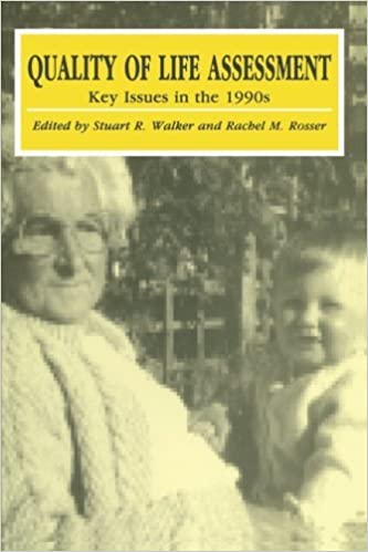 Quality of Life Assessment: Key Issues in the 1990s (1992-12-31)