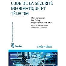 Code de la sécurité informatique et télécom (Lexing - Technologies avancées & Droit) (French Edition)