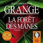 La forêt des mânes | Jean-Christophe Grangé