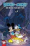 Donald and Mickey: The Big Fat Flat Blot Plot (Disney - Donald and Mickey)