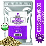 Organic Coriander Seeds 1 Pound, Supports Digestive Health (High Fiber) Whole Seeds in Bulk Resealable Bag, 100% Pure, Non-GMO, Gluten-Free & Kosher