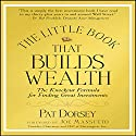 The Little Book That Builds Wealth: Morningstar's Formula for Finding Great Investments Audiobook by Pat Dorsey Narrated by Steve Blane