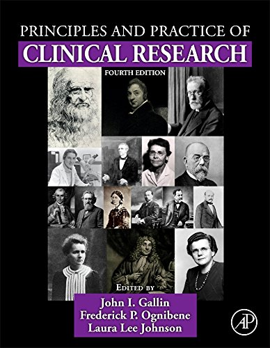Principles and Practice of Clinical Research, Fourth Edition by Academic Press