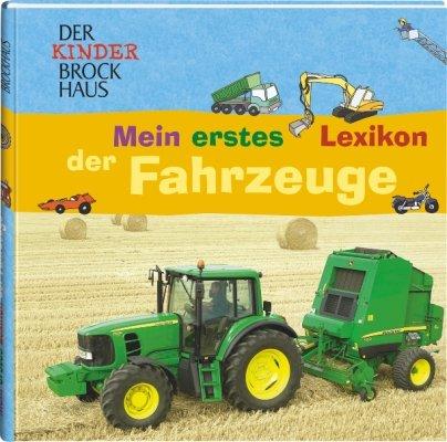 Der Kinder Brockhaus Mein erstes Lexikon der Fahrzeuge