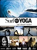 Surf into Yoga with Rochelle Ballard