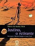 Justino, o Retirante - Coleção Entre Linhas