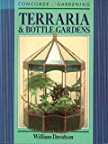 Terraria and Bottle Gardens (Concorde Books) by William Davidson (1989-03-23)