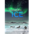 Ice: A Post-Apocalyptic Climate Change Thriller (1/2986 Book 3)