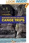 Northern British Columbia Canoe Trips...