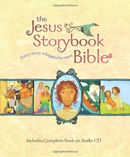 Jesus Storybook Bible Deluxe Edition by Sally Jones (Sep 28 2009)