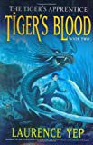 Tiger's Blood, Laurence Yep, 0060010169