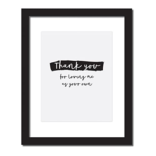 Step Mom Birthday Gift Thank You For Loving Me As Your Own Inspirational Quote Print