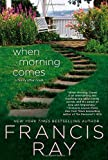 When Morning Comes, Francis Ray, 0312681623