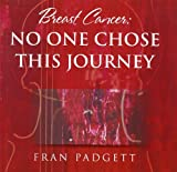 Breast Cancer, Fran Padgett, 1886298335