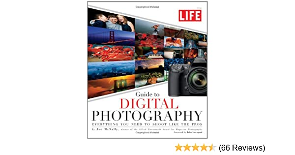 life guide to digital photography everything you need to shoot like rh amazon com the life pocket guide to digital photography life guide to digital photography