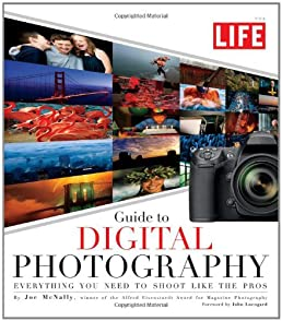 life guide to digital photography everything you need to shoot like rh amazon com the life pocket guide to digital photography life guide to digital photography – joe mcnally pdf