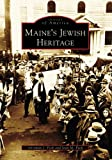img - for Maine's Jewish Heritage (ME) (Images of America) book / textbook / text book