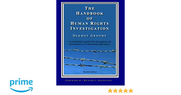 The Handbook of Human Rights Investigation 2nd Edition: A
