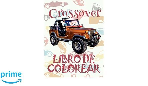 Amazon.com: Crossover Libro de Colorear: ✌ Crossover ~ Car ...