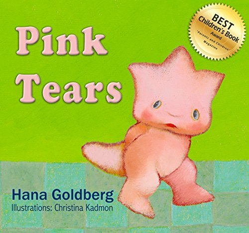 Children's Book: Pink Tears: Best Children's Book Award (Ages 3-9)
