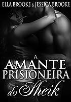 A Amante Prisioneira do Sheik